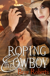 Roping the Cowboy by Bree Roberts